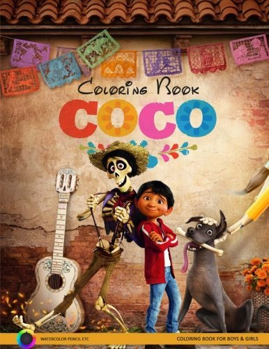 Coco Coloring Book: Disney Pixar Coco Coloring Pages for Boys and Girls