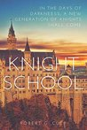 Book cover for KNIGHT SCHOOL (THE MYSTIC BRAT JOURNALS Book 1)