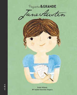 Jane Austen (Pequeña & GRANDE, #11)