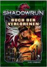 Shadowrun 5: Buch der Verlorenen