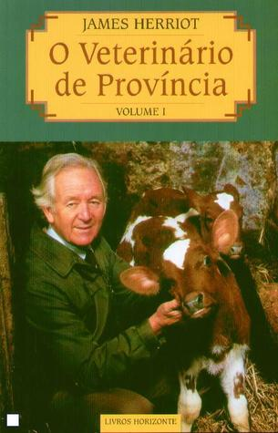 O Veterinário de Província Volume I