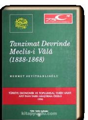 Tanzimat Devrinde Meclis-i Vala, 1838-1868