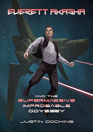 everett-akasha-and-the-supermassive-improbable-odyssey-novella-2