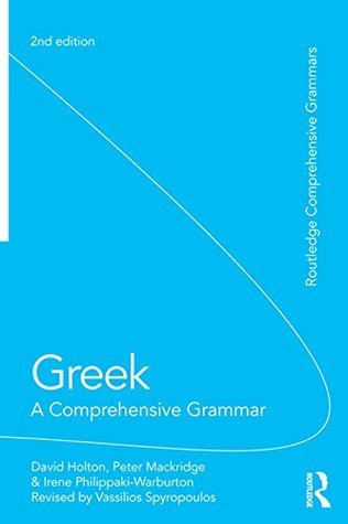 Greek A Comprehensive Grammar Of The Modern Language Pdf
