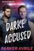 Darke Accused