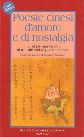 Poesie cinesi d'amore e di nostalgia