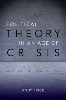 political-theory-in-an-age-of-crisis