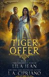 The Tiger's Offer