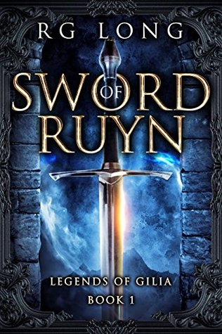 Sword of Ruyn (Legends of Gilia #1)