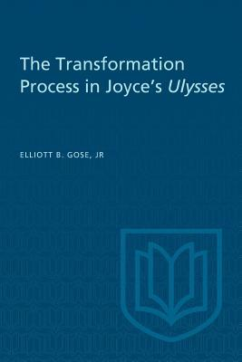 The Transformation Process in Joyce's Ulysses