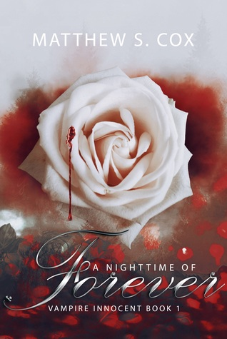 A Nighttime of Forever (Vampire Innocent #1)