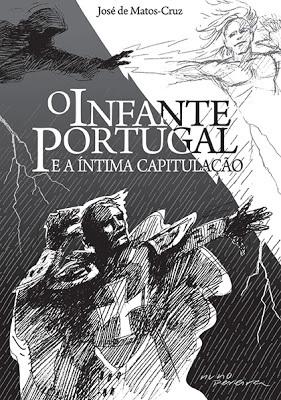O Infante Portugal e a Íntima Capitulação