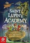 Saint Lupin´s Academy 1: Zutritt nur für echte Abenteurer!