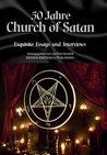 50 Jahre Church of Satan: Exquisite Essays und Interviews