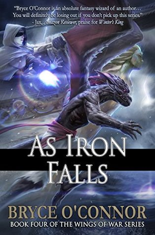 As Iron Falls by Bryce O'Connor