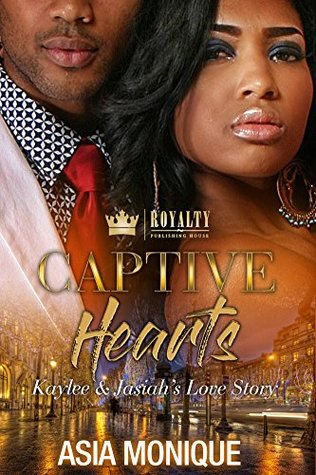 Captive Hearts: Kaylee & Jasiah's Love Story