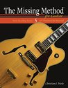 The Missing Method for Guitar, Note Reading in the 12th Position and Beyond (Note Reading Series Book 5)