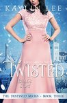 Twisted: Belle's Story (Destined #3)