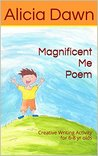 Magnificent Me Poem: Creative Writing Activity for 6-8 yr olds