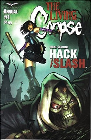 The Living Corpse Annual Guest Starring Hack/Slash
