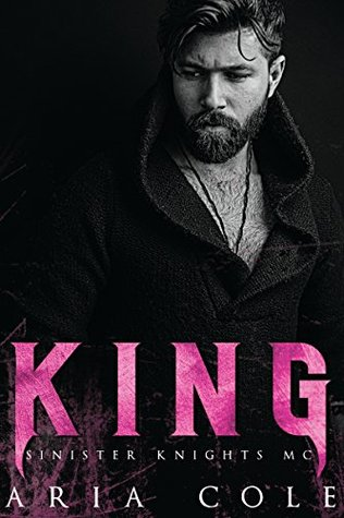 King (Sinister Knights #2) by Aria Cole