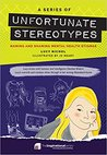 A Series of Unfortunate Stereotypes by Lucy Nichol