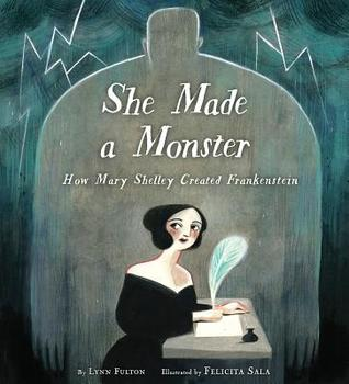 She Made a Monster by Lynn Fulton
