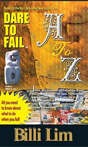 Dare To Fail Comic A to Z Secrets That Help You To Achieve Your Business Success Quickly: Daretofail-The World Number One Dare to Fail DTF Success and Failure Secrets Breakthrough Is Discovered Now