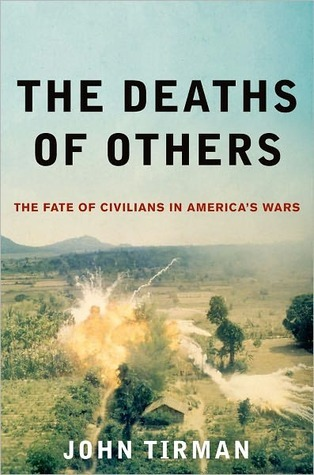 Deaths of Others: The Fate of Civilians in America's Wars