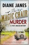 The Magic Chair Murder: A 1920s English Mystery