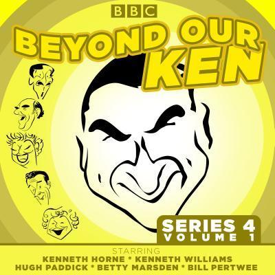 Beyond Our Ken: Series 4 Volume 1