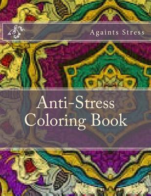 Anti-Stress Coloring Book: Adult Coloring Books