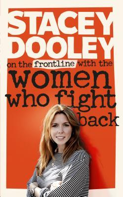 On the Front Line with the Women Who Fight Back por Stacey Dooley