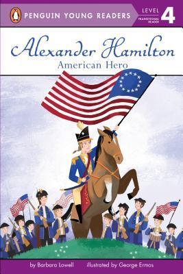 Alexander Hamilton: American Hero