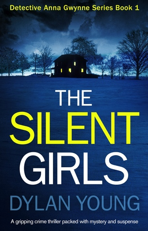 The Silent Girls (Detective Anna Gwynne, #1)