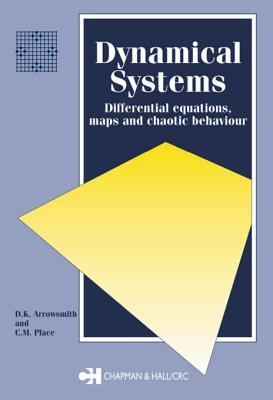 Dynamical Systems: Differential Equations, Maps, and Chaotic Behaviour
