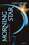 Morning Star. La Guerra del Mietitore