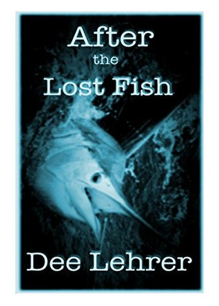 After the Lost Fish, 2nd: The Sequel to TOMATS (Caribbean Adventure Series)