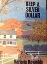 Keep a silver dollar