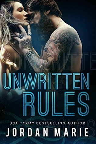 Unwritten Rules (Filthy Florida Alphas #3) by Jordan Marie