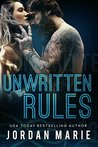 Unwritten Rules by Jordan Marie