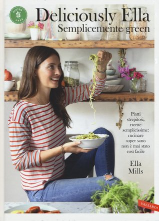 Deliciously Ella: Semplicemente green
