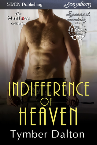 Indifference of Heaven (Suncoast Society, #68)