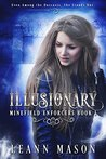 Illusionary by LeAnn Mason