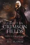 Verdict on Crimson Fields (World of Prime #4)