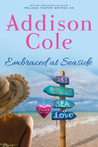 Embraced at Seaside (Sweet with Heat: Seaside Summers #8)