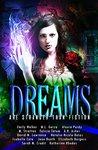 Dreams Are Strang...