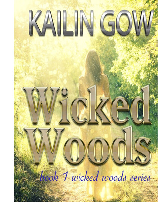 Wicked Woods by Kailin Gow