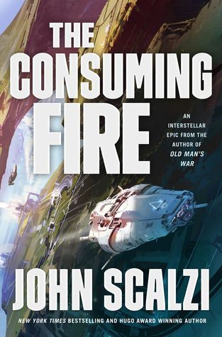 The Consuming Fire (The Interdependency #2)