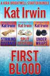 First Blood (A Kira Brightwell Series Starter Bundle)